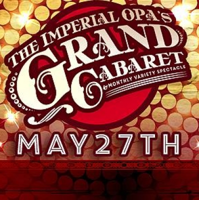 Showing at 7 Stages// The Imperial OPA Circus Grand Cabaret