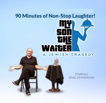 My Son The Waiter, A Jewish Tragedy