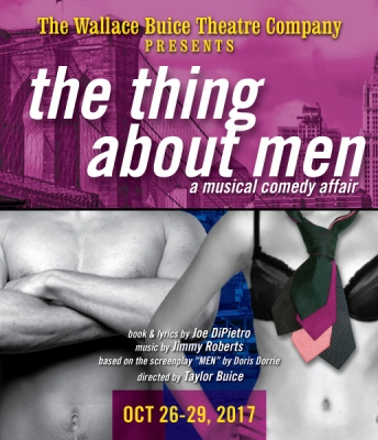 The Wallace Buice Theatre Company presents The Thing About Men