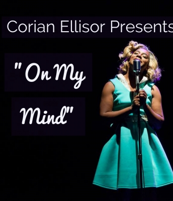 Corian Ellisor presents On My Mind