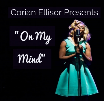 Corian Ellisor presents On My Mind