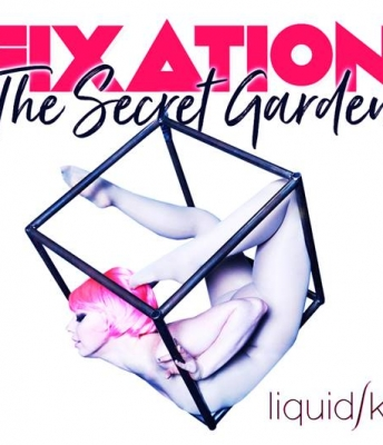 Liquid Sky presents Fixation: The Secret Garden