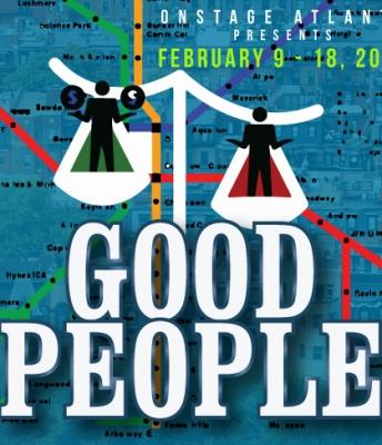 OnStage Atlanta presents GOOD PEOPLE